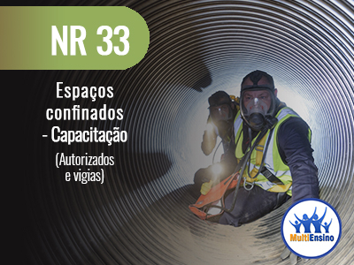 NR 33 - Espaços confinados - Capacitação (Autorizados e vigias) Veja detalhes: