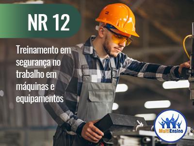 NR 12 Treinamento em segurança no trabalho em máquinas e equipamentos. Veja detalhes: