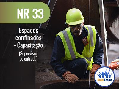 NR 33 Espaços confinados - Capacitação (supervisor de entrada) Veja detalhes: