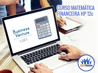 Curso Matemática Financeira com HP 12c - Veja Detalhes