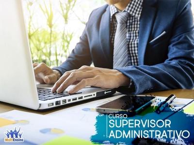 Curso Supervisor Administrativo - Veja detalhes